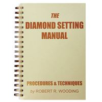 The Diamond Setting Manual: Procedures & Techniques