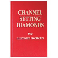 Robert R. Wooding: Channel Setting Diamonds With illustrated Procedures